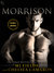 Morrison (Caldwell Brothers, #2) by M.J. Fields