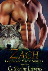 Zach (Gillham Pack, #2)