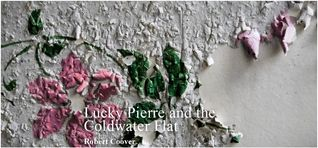Lucky Pierre and the Coldwater Flat
