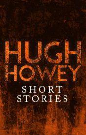 Hugh Howey Free Short Stories