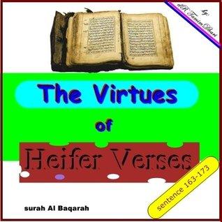 The Virtues Of Heifer Verses. Surah Al-Baqarah sentence 163 - 173