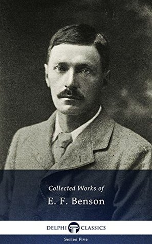 Collected Works of E. F. Benson