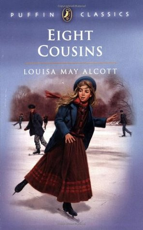 Eight Cousins by Louisa May Alcott  Reviews Discussion Bookclubs Lists