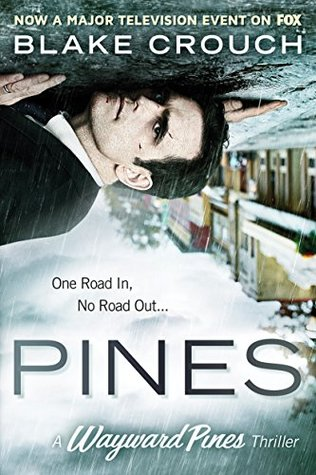 Pines (Digital Sample) (The Wayward Pines #1)