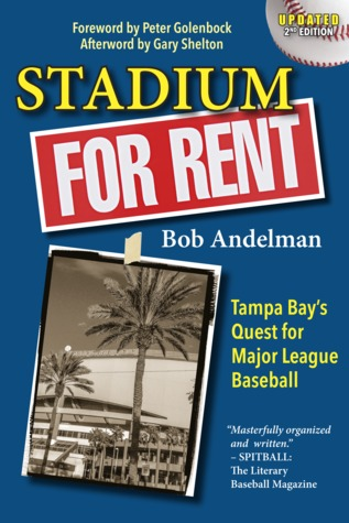 Stadium for Rent: Tampa Bay's Quest for Major League Baseball