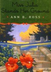 Miss Julia Stands Her Ground (Miss Julia, #7) Pdf Book