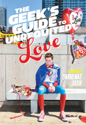 #Printcess review of The Geek's Guide to Unrequited Love by Sarvenaz Tash