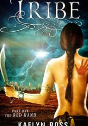 The Red Hand (Tribe, #1) Pdf Book