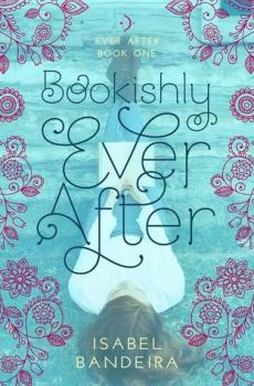Bookishly Ever After Isabel Bandeira