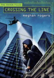 Crossing the Line (The Raven Files, #1) Pdf Book