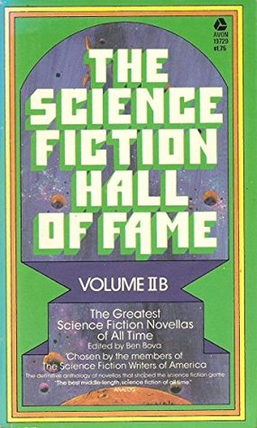 The Science Fiction Hall of Fame: Volume II B (The Science Fiction Hall of Fame, #2B)
