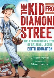 The Kid from Diamond Street: The Extraordinary Story of Baseball Legend Edith Houghton Pdf Book