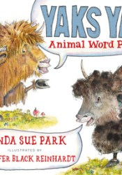 Yaks Yak: Animal Word Pairs Pdf Book