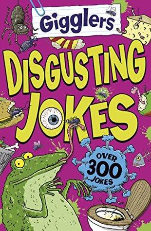Gigglers: Disgusting Jokes