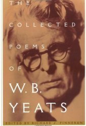 The Collected Poems of W.B. Yeats Pdf Book