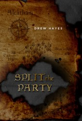 Split the Party (Spells, Swords, & Stealth, #2) Book Pdf