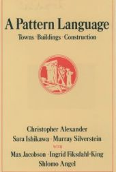 A Pattern Language: Towns, Buildings, Construction Book