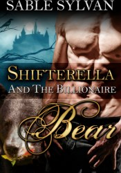 Shifterella and the Billionaire Bear (The Shifter Princes, #1) Pdf Book