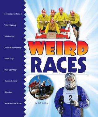 Weird Races