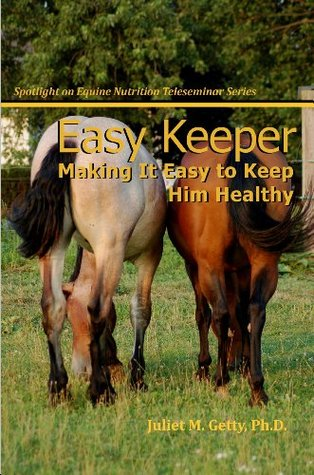 Easy Keeper: Making It Easy to Keep Him Healthy