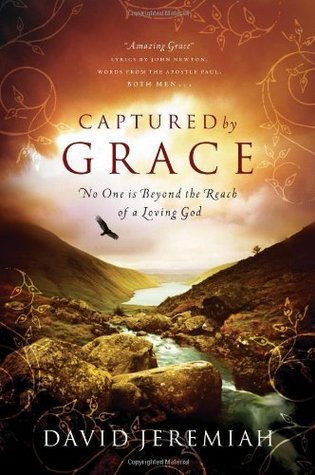 Captured by Grace: No One Is Beyond the Reach of a Loving God Book Pdf ePub