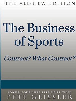The Business of Sports: Contract? What Contract?