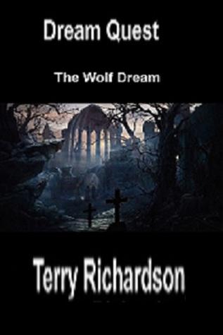 Dream Quest The Wolf Dream