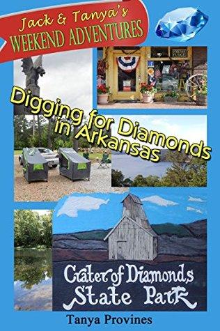 Digging for Diamonds in Arkansas (Jack & Tanya's Weekend Adventures Book 1)