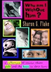 Who Am I Without Him?: A Short Story Collection about Girls and Boys in Their Lives Pdf Book