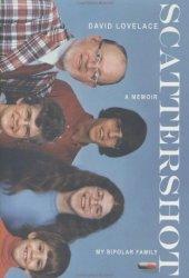 Scattershot: My Bipolar Family