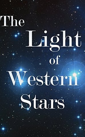 The Light of Western Stars (+Collection): 5 Great Westerns