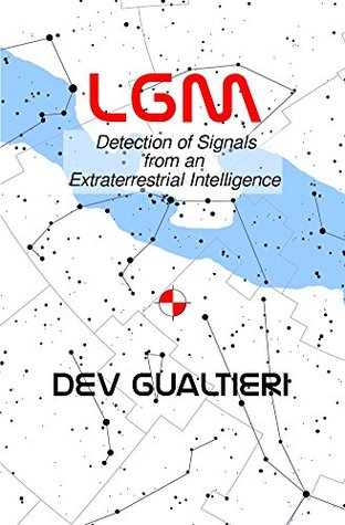 LGM: Detection of Signals from an Extraterrestrial Intelligence