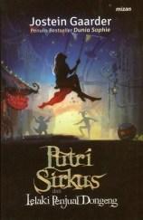 sampul novel putri sirkus dan lelaki penjual dongeng terbitan Mizan