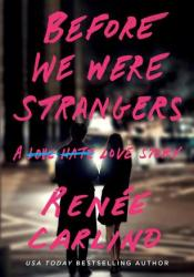 Before We Were Strangers Pdf Book