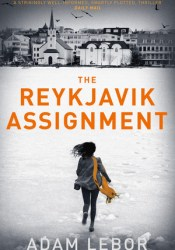 The Reykjavik Assignment (Yael Azoulay #3) Pdf Book