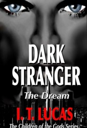 Dark Stranger: The Dream (The Children of the Gods, #1) Book Pdf