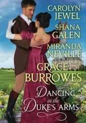 Dancing in the Duke's Arms Pdf Book