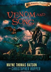 Venom and Song (The Berinfell Prophecies, #2) Pdf Book