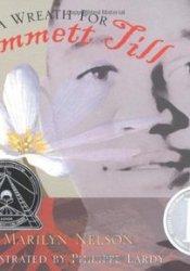A Wreath for Emmett Till Pdf Book