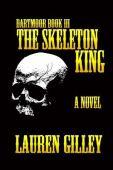 The Skeleton King (Dartmoor, #3)