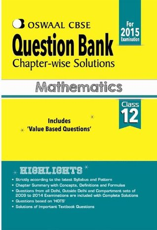 Oswaal CBSE Question Bank Chapter-Wise Solutions for Class 12 Mathematics