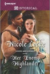 Her Enemy Highlander (Lovers and Legends, #2)