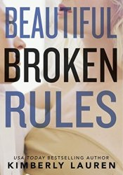Beautiful Broken Rules (Broken #1) Pdf Book