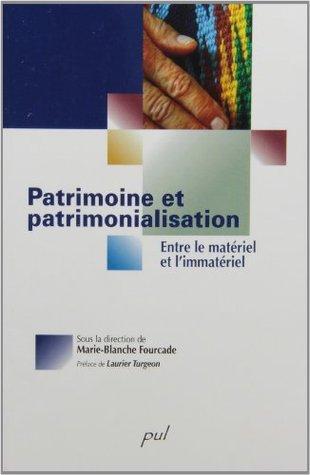 Patrimoine et patrimonialisation