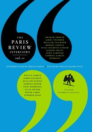 The Paris Review Interviews, II: Wisdom from the World's Literary Masters