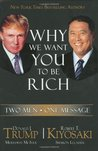 Why We Want You To Be Rich: Two Men, One Message