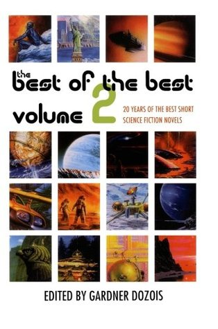 The Best of the Best, Volume 2: 20 Years of the Best Short Science Fiction Novels