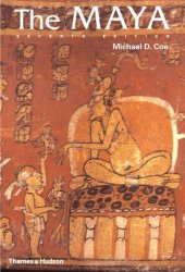 The Maya (Ancient Peoples & Places)
