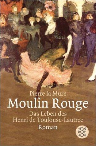 Moulin Rouge: Das Leben des Henri de Toulouse-Lautrec