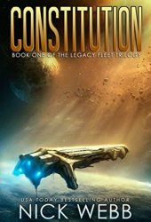 Constitution (Legacy Fleet Trilogy, #1) Book Pdf